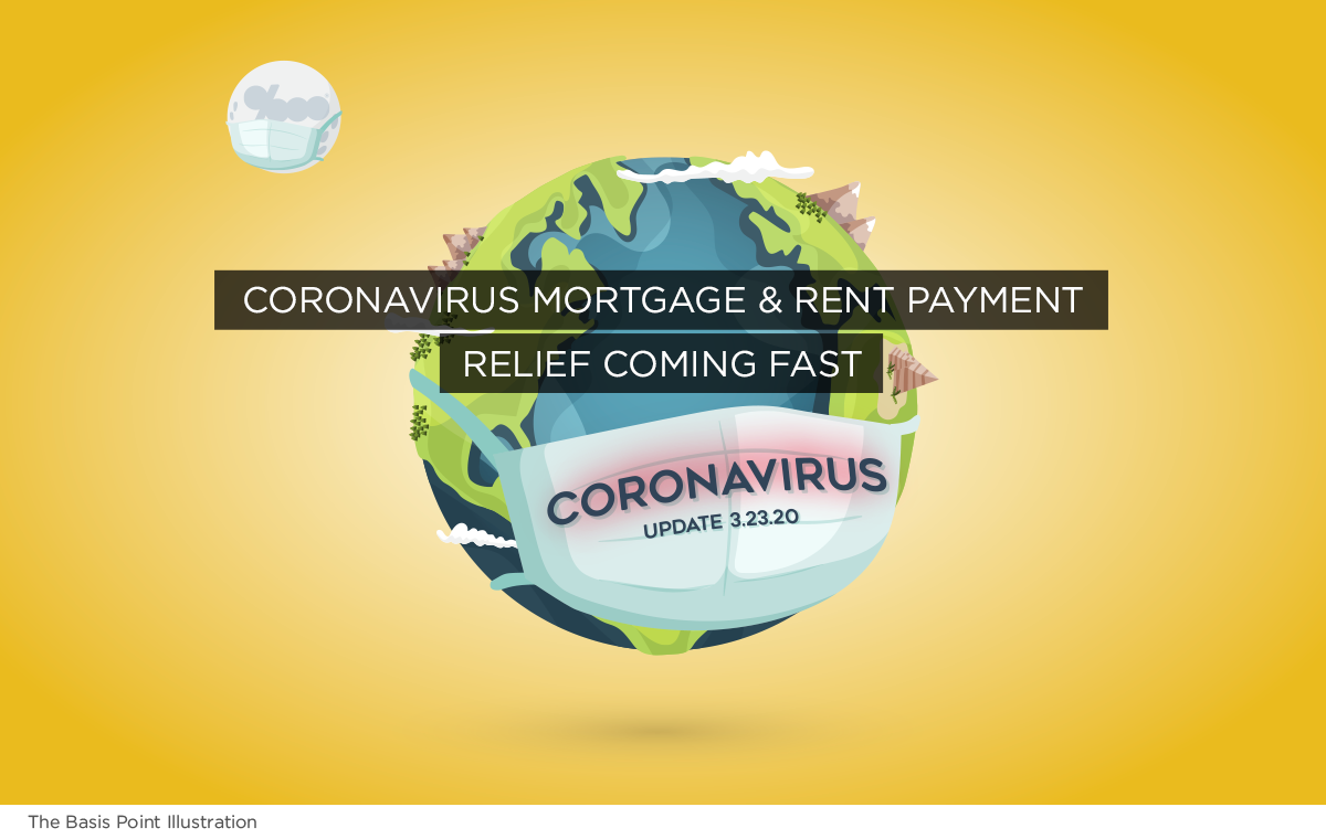Coronavirus Rental, Mortgage and Credit Card Payment Relief Coming Fast - UPDATES 3-23-20 - The Basis Point